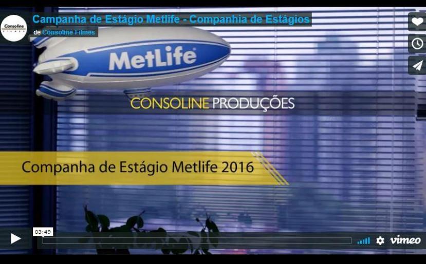 Campanha de Estágios Metlife 2016 - Cia de Estágios