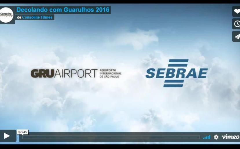 Decolando com Guarulhos - GRU Airport e Sebrae