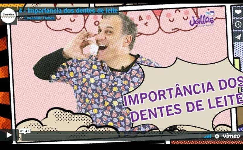 #04 Importância do Dente de Leite - Eduardo Jallas